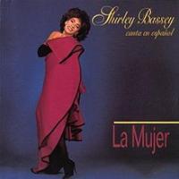 Shirley Bassey - La Mujer