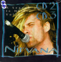 Nirvana - A Season In Hell Vol. 2