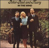 Peter, Paul and Mary - In The Wind