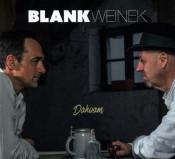BlankWeinek - Dahoam