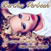 Bertha Verbeek - Je was de liefde van mijn leven