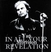 Van Morrison - In All Your Revelation
