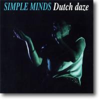 Simple Minds - Dutch Daze