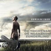 Erwin De Vries - De Tocht Van De Noakende Zunderling