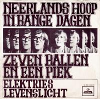 Neerlands Hoop - Zeven ballen en een piek / Elektries levenslicht