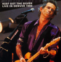 The Rolling Stones - Keef Got The Silver (Cd 1) (1999)