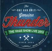 Thunder - The Xmas Show - Live 2013