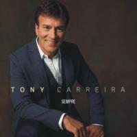 Tony Carreira - Sempre