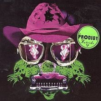 The Prodigy - Hot Ride