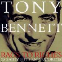 Tony Bennett - Rags To Riches 23 Early Hits And Favorites