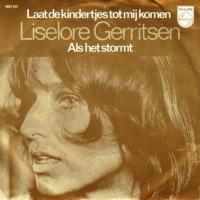Liselore Gerritsen - Laat de kindertjes tot mij komen / Als het stormt