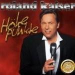 Roland Kaiser - Höhepunkte