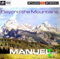 Manuel and the Music of the Mountains - Beyond The mountains
