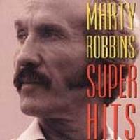 Marty Robbins - Super Hits