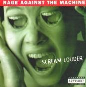 Rage Against the Machine - Scream Louder