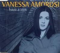 Vanessa Amorosi - Have A Look