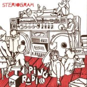 Steriogram - Taping The Radio
