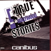 "Canibus - ""C"" True Hollywood Stories"