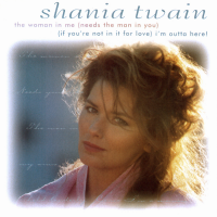 Shania Twain - The Woman In Me / I'm Outta Here! (USA)