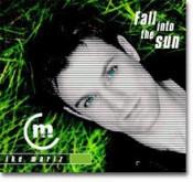 Ike Moriz - Fall Into The Sun