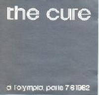 The Cure - A L'olympia