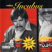 Incubus - Enjoy Incubus