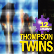 Thompson Twins - 12 Inch Collection