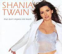 Shania Twain - That Don't Impress Me Much (USA Promo CD)