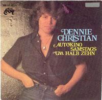 Dennie Christian - Autokino Samstags um halb Zehn