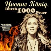 Yvonne König - Durch 1000 Feuer
