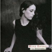 Marie Espinosa - La Démarrante