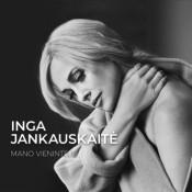Inga Jankauskaitė - Mano Vienintelis