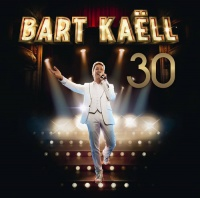 Bart Kaëll - 30