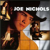Joe Nichols - Joe Nichols