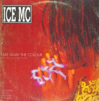 Ice MC - Take Away The Colour ('95 Reconstruction) (1995)