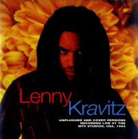 Lenny Kravitz - Unplugged And Cover Versions