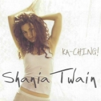 Shania Twain - Ka-Ching! (Mexico)
