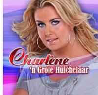 Charlene - 'N Grote Huichelaar