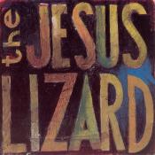 The Jesus Lizard - Lash