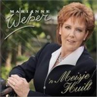 Marianne Weber - 'n Meisje Huilt