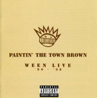 Ween - Paintin' The Town Brown (cd2) (1999)
