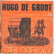 Hugo de Groot - Ze Nemen Me Eindelijk Mee