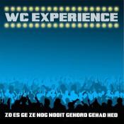 WC Experience - Zo Es Ge Ze Nog Nooit Gehord Gehad Hed