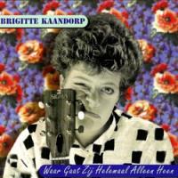 Brigitte Kaandorp - Waar gaat zij helemaal alleen heen