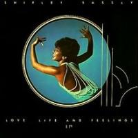 Shirley Bassey - Love, Life And Feelings