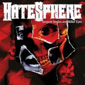 Hatesphere - Serpent Smiles and Killer Eyes