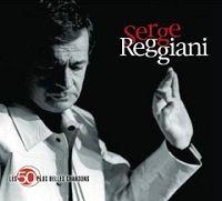 Serge Reggiani - Les 50 plus belles chansons