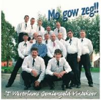 't  Westvlams Gemiengeld Vintekoor - Mo Gow Zeg