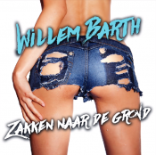 Willem Barth - Zakken naar de grond