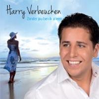 Harry Verbeucken - Zonder jou ben ik alleen